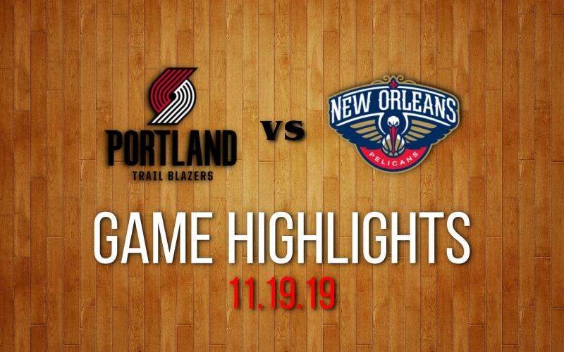 Portland vs New Orleans